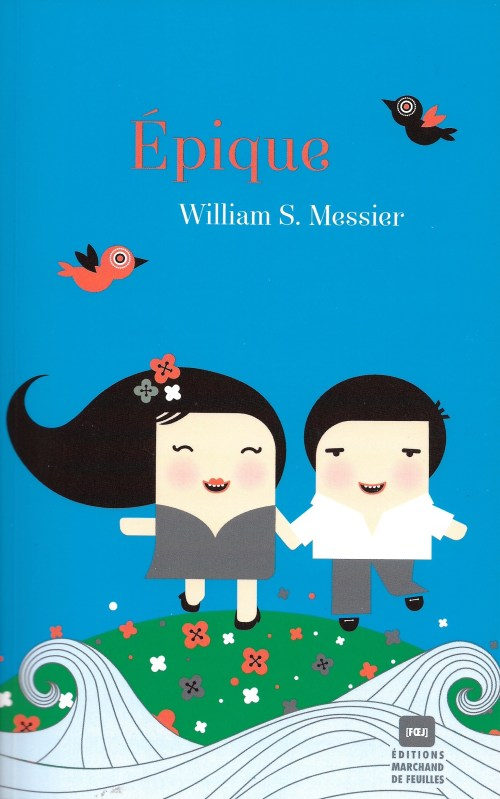 Williiam S. Messier, Épique, 2010, couverture