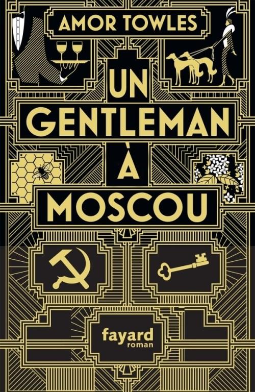 Amor Towles, Un gentleman à Moscou, 2018, couverture