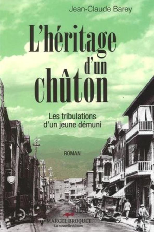 Jean-Claude Barey, l'Héritage d'un chûton, 2010, couverture