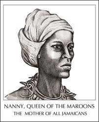 Queen Nanny from Ashanti to Jamaica 18th Century Leader, Warrior and Priestess