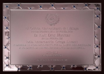 Placa Conmemorativa en agradecimiento a D. Luis Díez Huertas por su labor durante los primeros 25 años de existencia del Orfeón universitario de Málaga