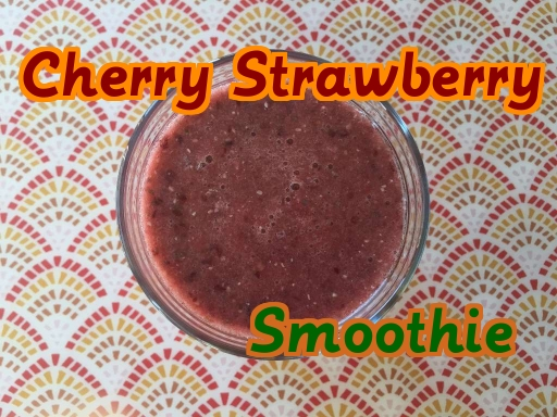 Sweet and nutritious cherry strawberry smoothie!