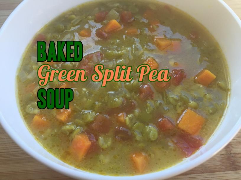 Baked green split pea soup. Yummy!