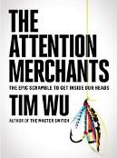 the attention merchants tim wu