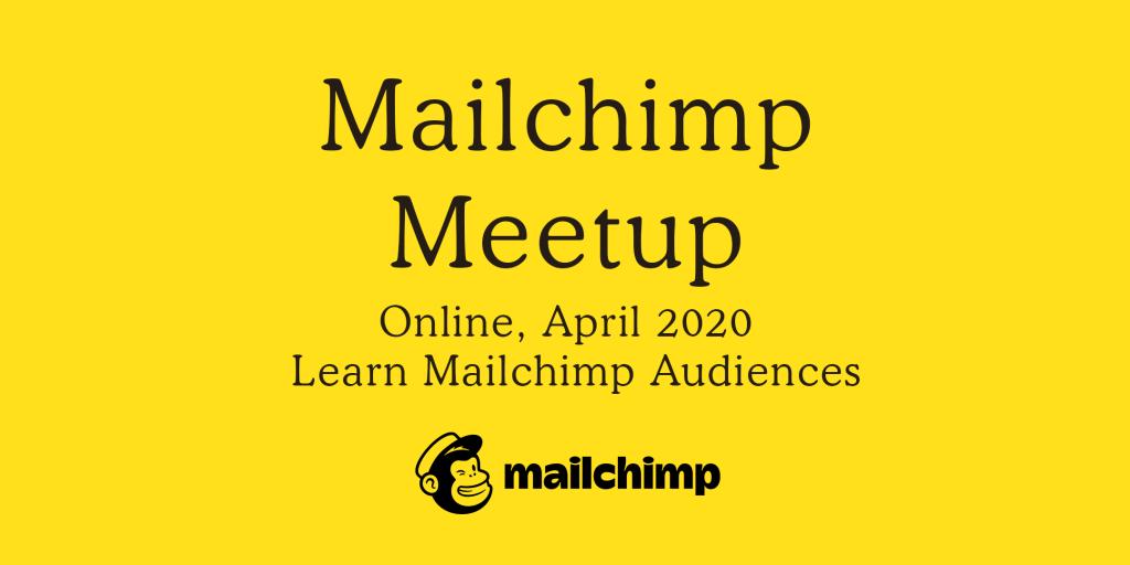 Free online Mailchimp meetup