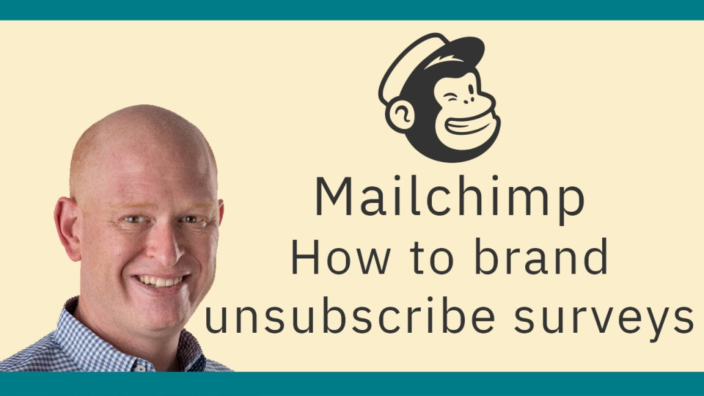 How to brand the mailchimp unsubscribe survey