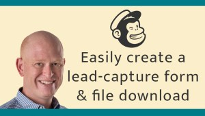 Learn how to create a lead-capture form and send a whitepaper (or any file) in Mailchimp.