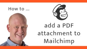 How to add a PDF attachment to Mailchimp