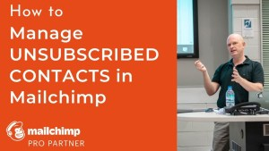 Managing unsubscribed contacts in Mailchimp