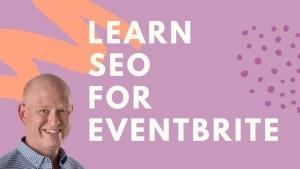 Learn Eventbrite SEO