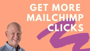 How to improve your Mailchimp click rate