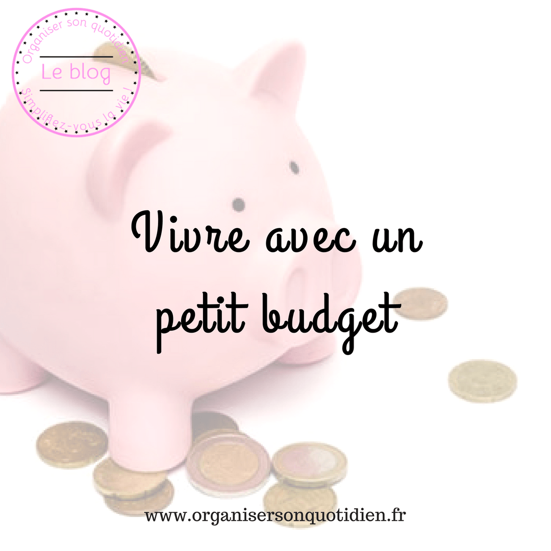 Vivre avec un petit budget