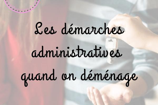 Déménagement : les démarches administratives