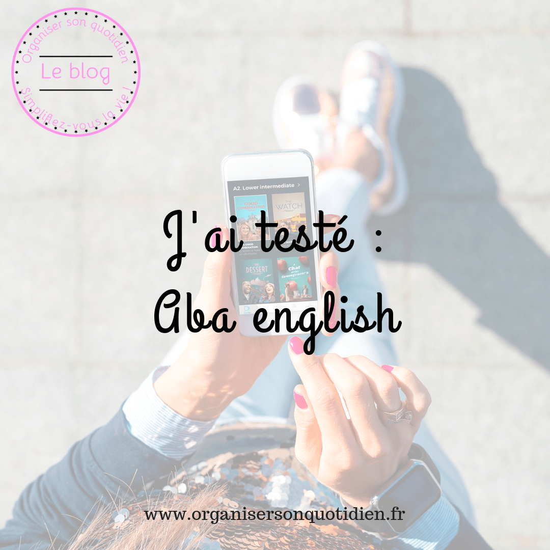 J'ai testé : l'application Aba English