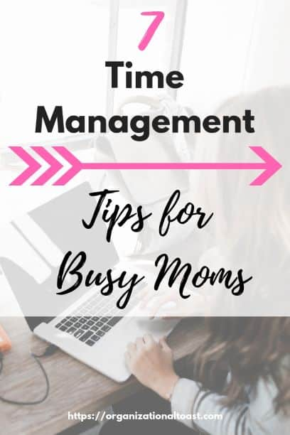 time management tips for moms   increase your productivity   mange your time better