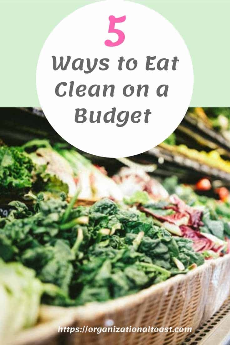 How to eat clean on a budfet | Money saving tips for eating clean | healthy eating