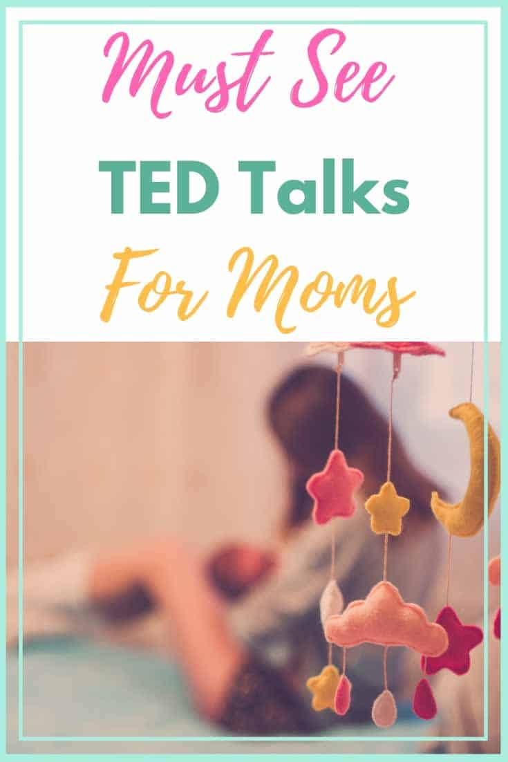 ted talks for moms | parenting tips