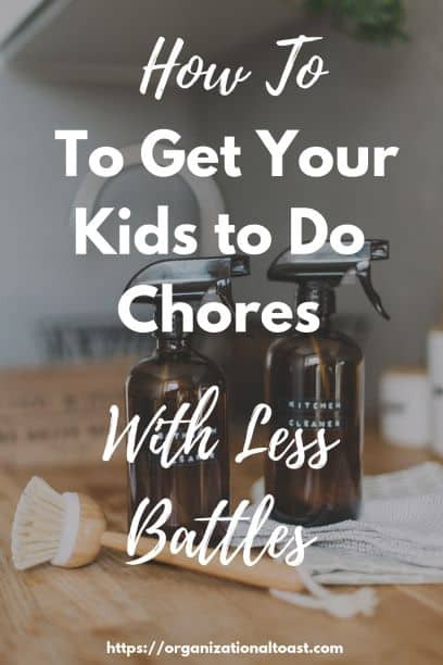How to get your kids to do chores | The importance of chores for children | Why should your children do chores.