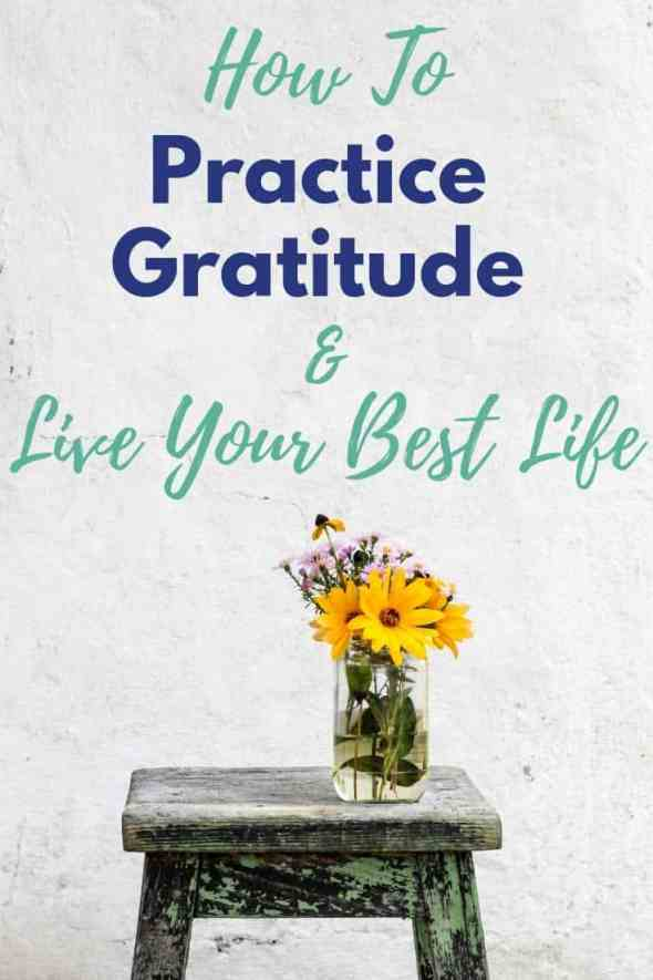 How to practice gratitude | The Benefits of Gratitude | How to Teach Your Kids about Gratitude | #gratitude #attitudeofgratitude