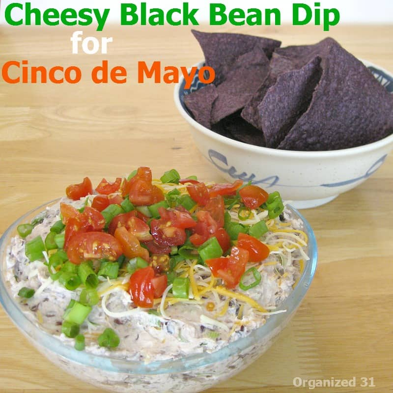 Cheesy Black Bean Dip for Cinco de Mayo - Organized 31