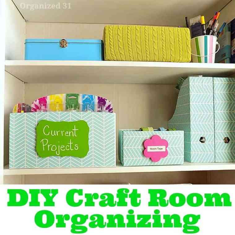 DIY Craft Room Organizing - Organized 31 #sponsored