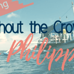 Island Hopping without the Crowds with Tao Philippines