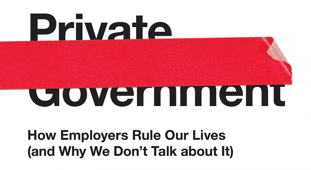 Why is the workplace a dictatorship?