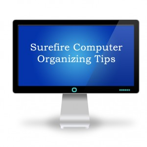 Computer Organizing Tips