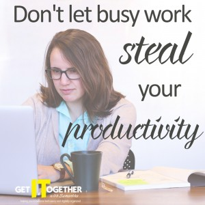 Just Say No To Busy Work