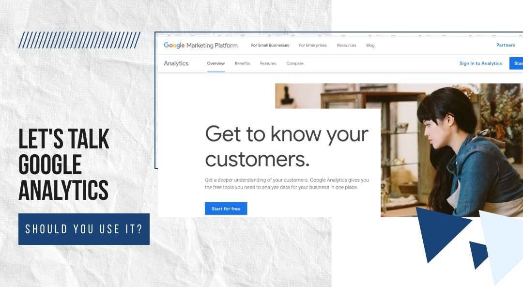 Let's Talk Google Analytics