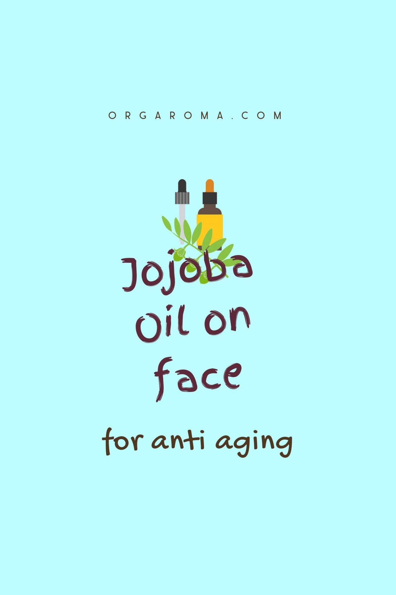 Read more about the article Jojoba oil for anti aging
