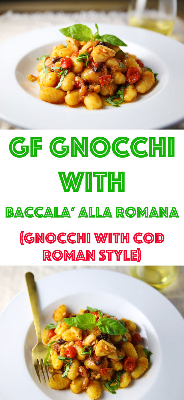 This Gluten Free Gnocchi with Baccala' Alla Romana (Gnocchi with Cod Roman Style) comes together in about 15 minutes making it perfect for a quick, easy, and delicious meal!