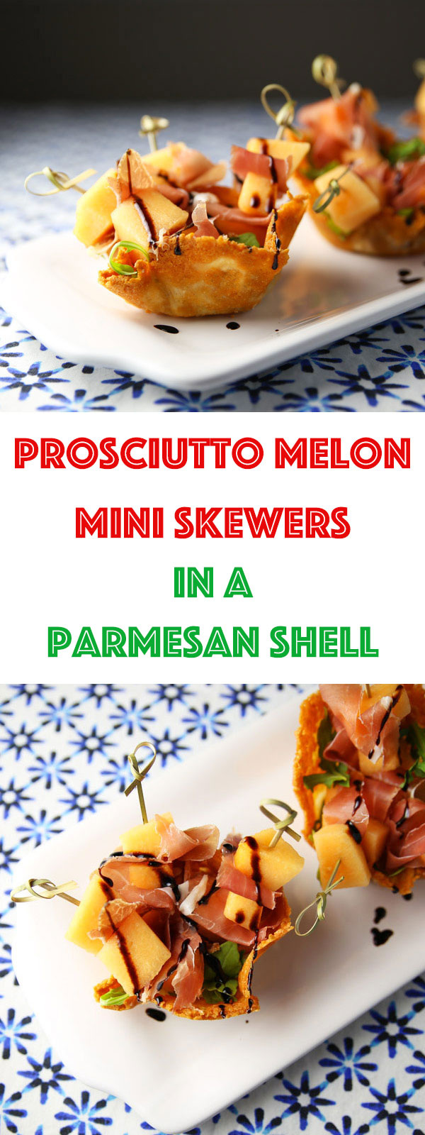 These Prosciutto and Melon Mini Skewers in a Parmesan Basket are a fun, unique, and delicious appetizer that everyone will love!