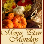 Menu Plan Monday ~ Nov 23rd