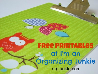 Free Printables at I'm an Organizing Junkie blog
