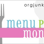 Menu Plan Monday ~ May 10th