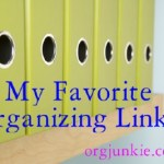Favorite Organizing Links ~ Cures for Clutter, Clothing Swap, Free Printables and More!