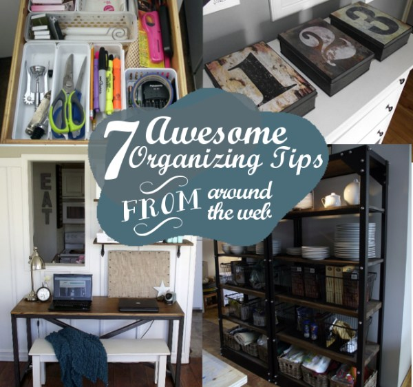 7 awesome organizing tips from around the web at orgjunkie.com
