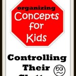Concepts for Kids: Controlling Clutter