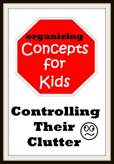 Organizing-Concepts-for-Kids-Clutter