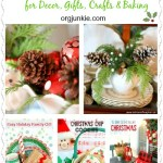 7 Great Ideas & Inspiration For Christmas Decor, Gifts, Crafts and Baking