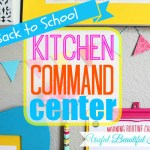 Back to School Kitchen Command Center