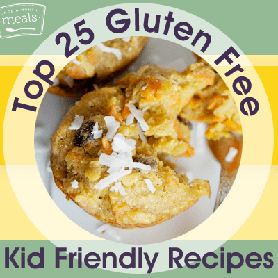 25 Gluten Free Kid Friendly Recipes