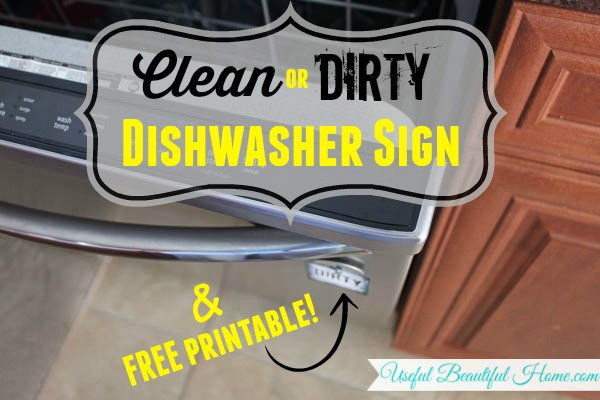 Clean or Dirty Dishwasher Sign & FREE Printable