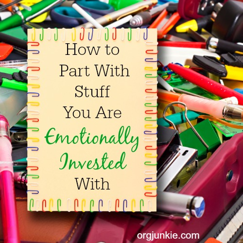 How-to-Part-With-Stuff-You-Are-Emotionally-Invested-With