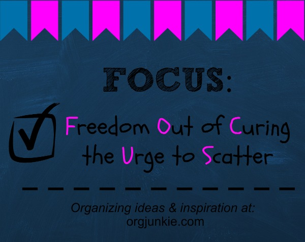 Focus: Freedom Out of Curing the Urge to Scatter