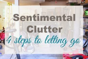 sentimental clutter and letting go