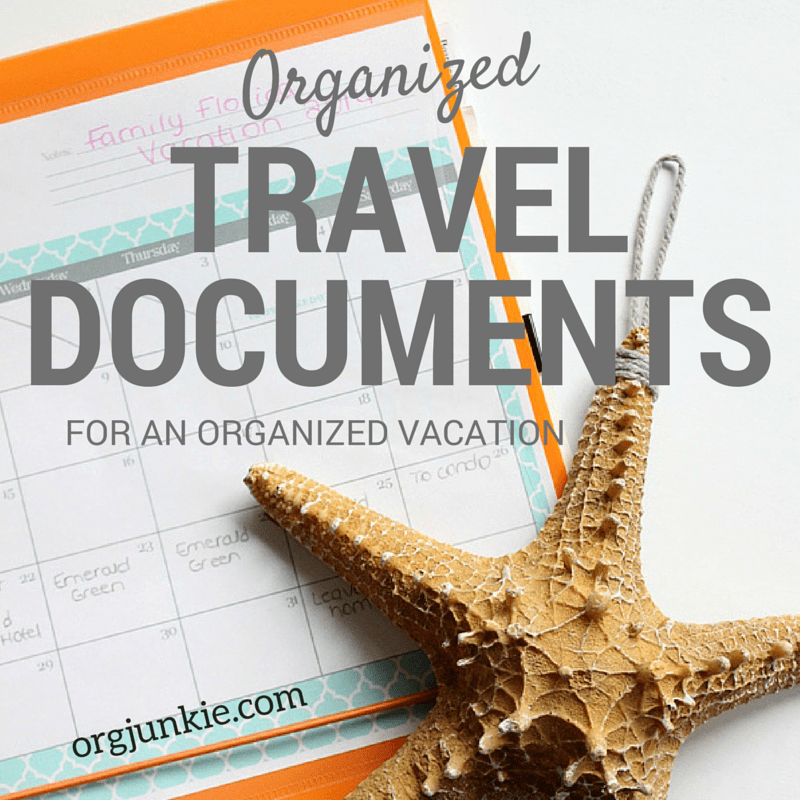 Organized Travel Documents for an Organized Vacation at Im an Organizing Junkie blog