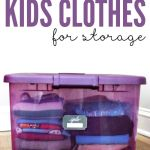 Organizing Kids Clothes for Storage + Free Printable!