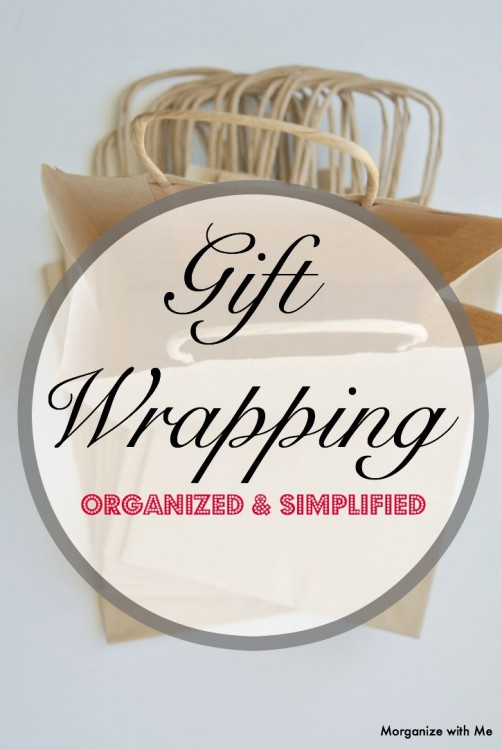 Gift-Wrapping--Organized & Simplified